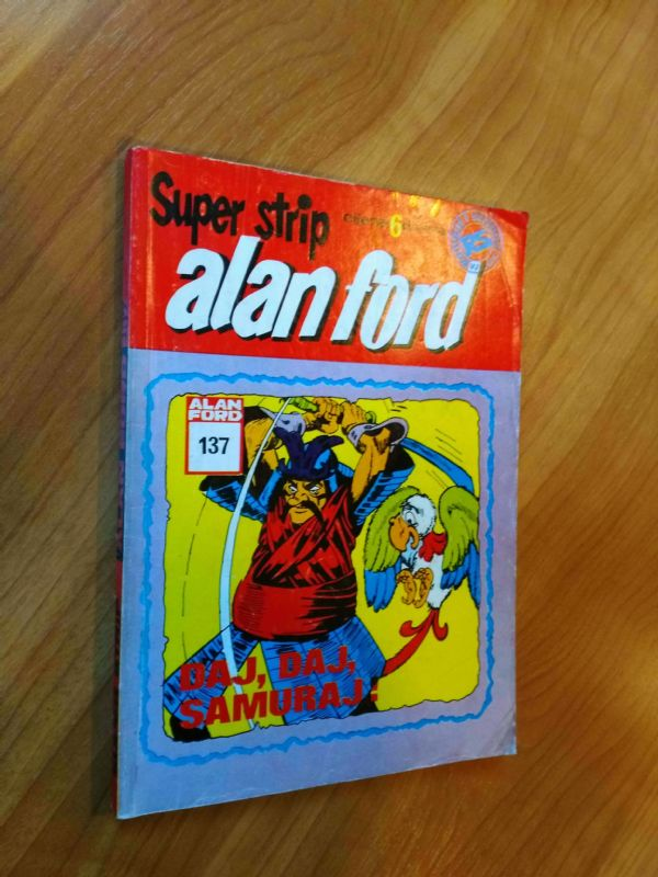 ALAN FORD Superstrip br. 137 - Daj, daj, samuraj!