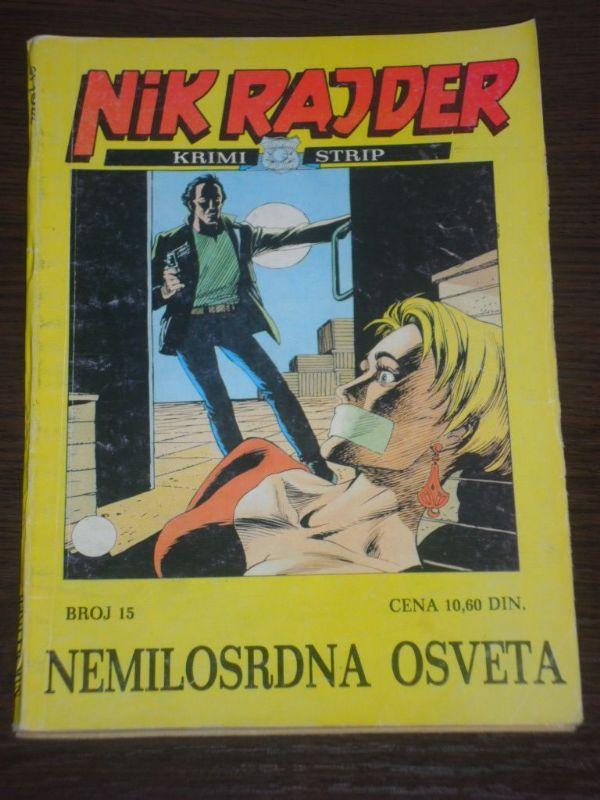 Nick Raider Dnevnik br. 15 Nemilosrdna osveta (4)