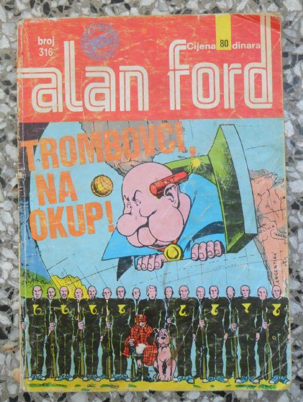 Alan Ford SS 316 - .TROMBOVCI, NA OKUP!