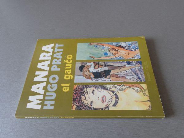 MANARA HUGO PRATT EL GAUČO  DARK HORSE 4+ / -5 )