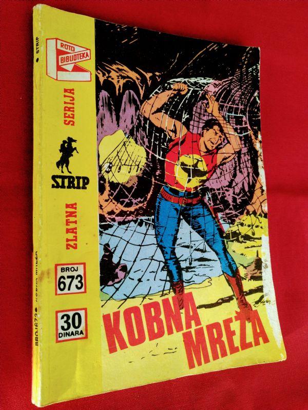 ZAGOR (zs) br 673  Kobna mreža  (+4/4)