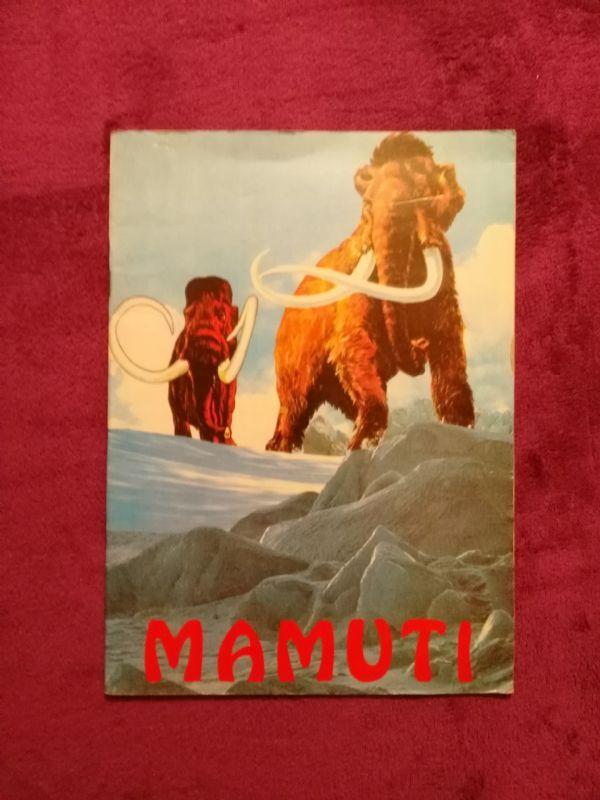 Mamuti - mala enciklopedija prapovijesnih životinja