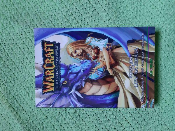Warcraft Trilogija sunčeva vrela - Svezak prvi  Lov na zmaja