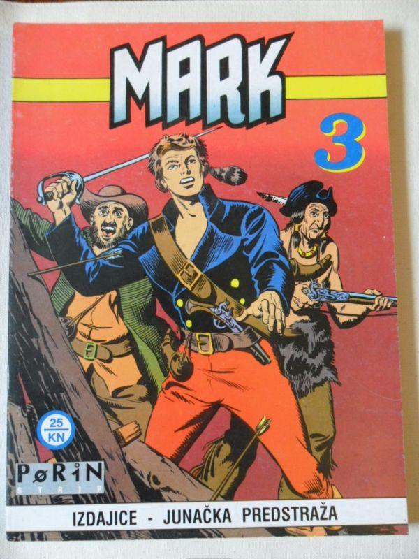 Mark Porin br. 3: Izdajice - Junačka predstraža (-5)