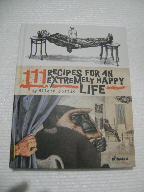 111 RECIPES FOR AN EXTREMELY HAPPY LIFE - KOMIKO