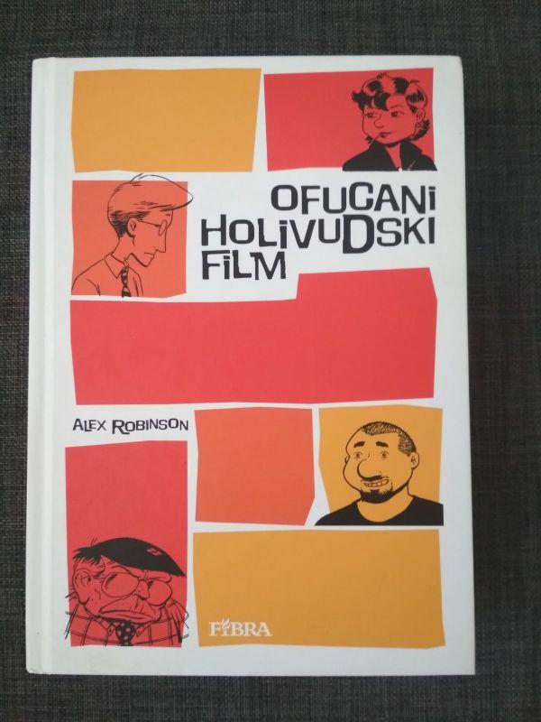 Ofucani holivudski film - rasprodano