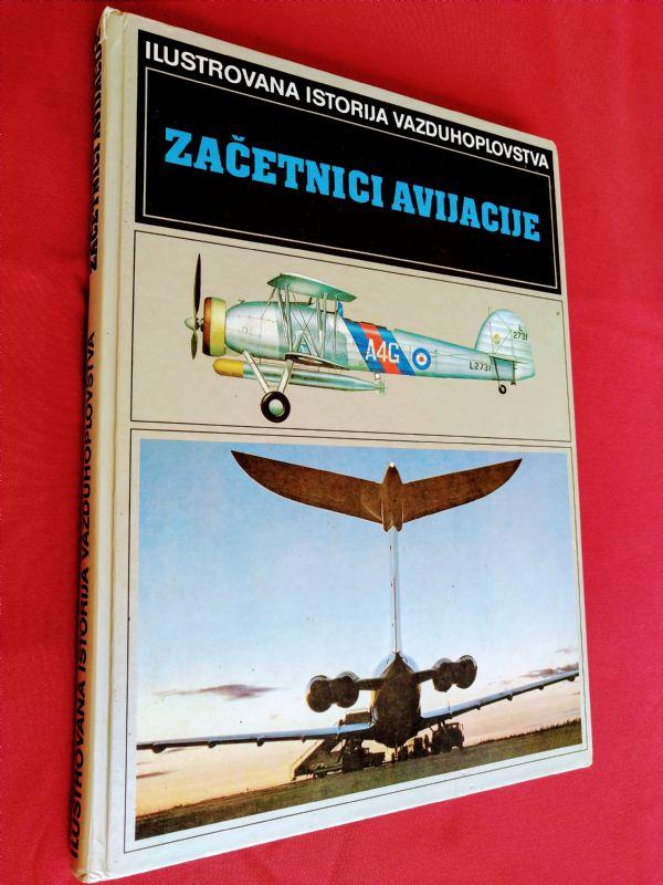 Enciklopedija u boji o  zrakoplovstvu  Začetnici avijacije  (4/4)