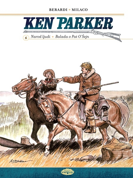 Ken Parker Narod ljudi - Balada o Pat O'Šejn 6. Tvrde korice