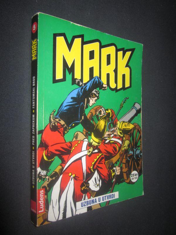 MARK 5. Uzbuna u Utvrdi