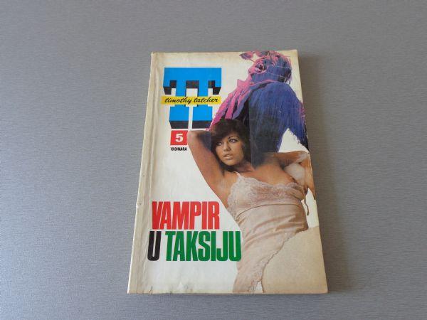 TIMOTHY TATCHER Br 5 VAMPIR U TAKSIJU  1976 GOD.  ( -4 / 4 )