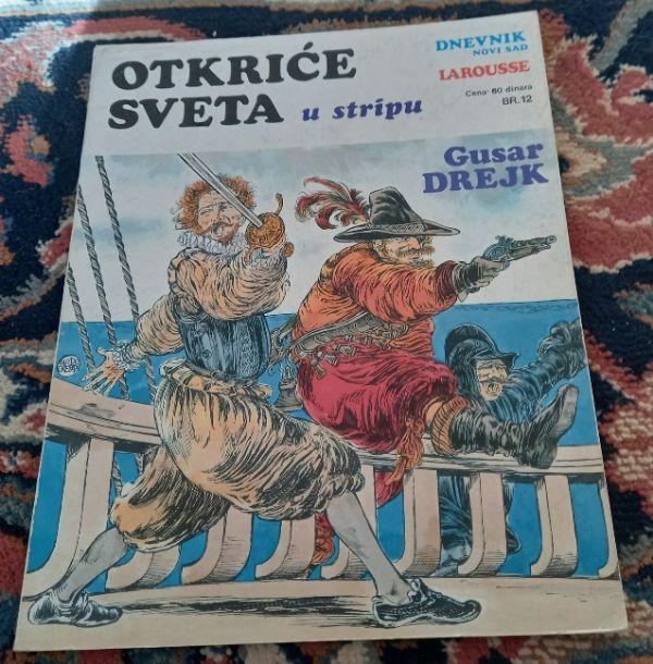 Otkriće sveta u stripu br.12 Gusar Drejk