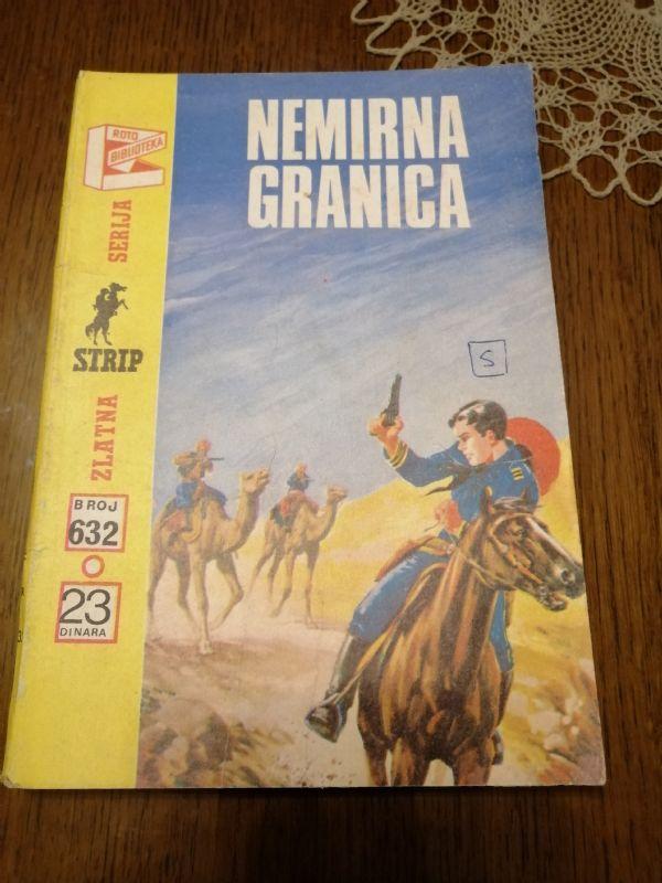 NEMIRNA GRANICA BR. 632