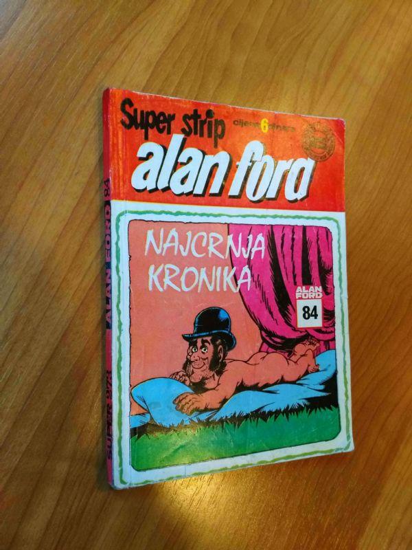 ALAN FORD Superstrip br. 84 Najcrnja kronika