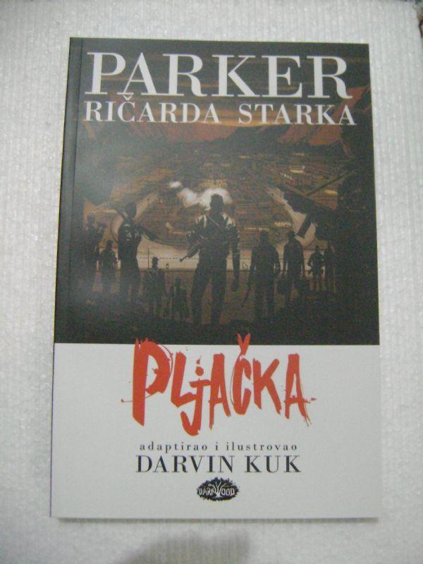 PARKER SC - PLJAČKA - DARKWOOD