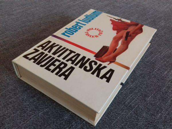 AKVITANSKA ZAVJERA - Robert Ludlum