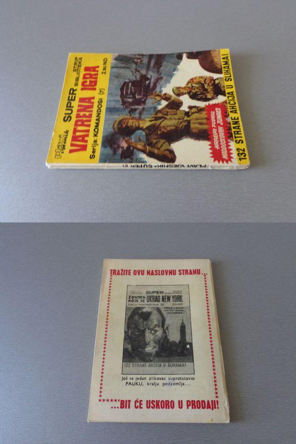 SUPER STRIP BIBLIOTEKA Br 21  KOMANDOSI Br 7  VATRENA IGRA  ( 4+ )