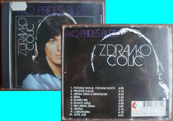 CD: Zdravko Čolić Ako priđeš bliže