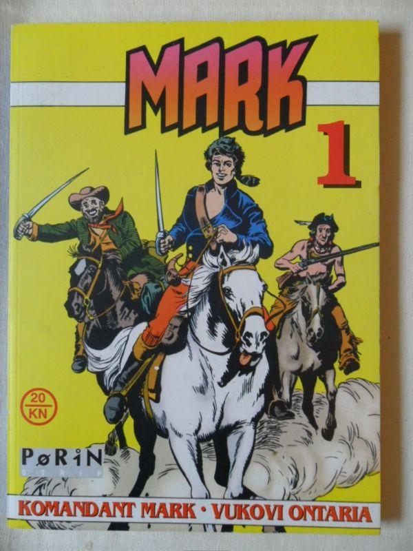 Mark Porin br. 1: Komadant Mark - Vukovi Ontaria (-5)