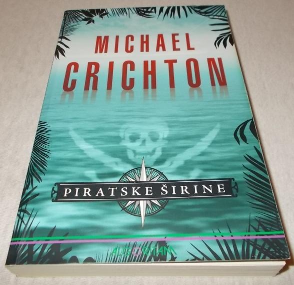 Piratske širine - Michael Crichton