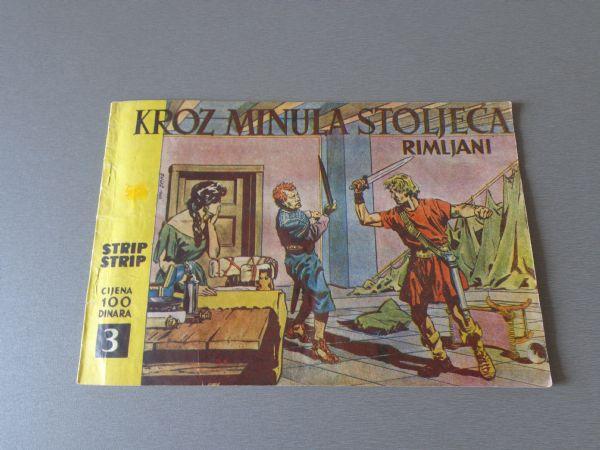 KROZ MINULA STOLJEĆA Br 3 RIMLJANI J.RADILOVIĆ 1963 GOD.  ( 4+ )
