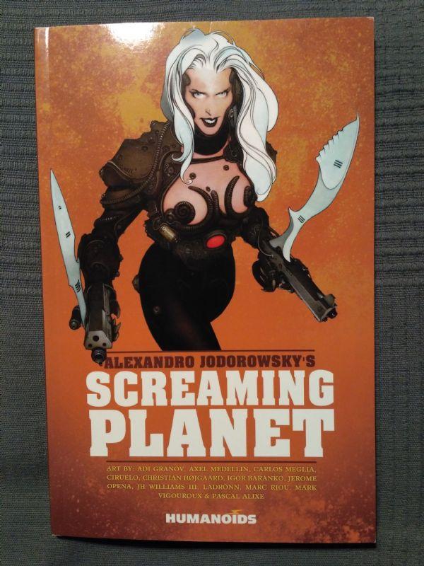 Alexandro Jodorowsky's Screaming Planet (Humanoids)