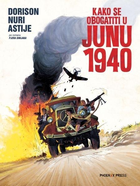 Kako se obogatiti u junu 1940
