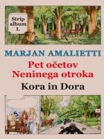Pet očetov Neninega otroka - Kora in Dora