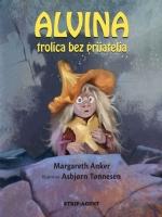 Alvina, trolica bez prijatelja