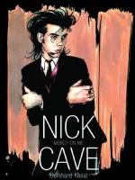 Nick Cave: Mercy on Me