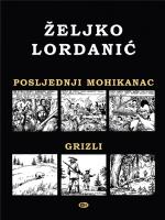 Posljednji Mohikanac - Grizli
