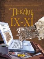 Dekalog IX-XI