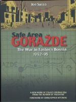 Safe Area Gorazde: The war in Eastern Bosnia 1992 - 1995