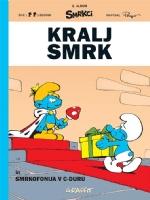 Kralj Smrk - Smrkofonija v C-duru