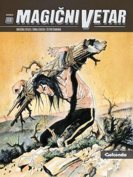 Mračna staza - Crna zavesa - Četiri šamana