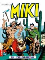 Miki i Estrellito el Desperado