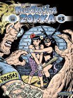Neustrašiva Zorka #3