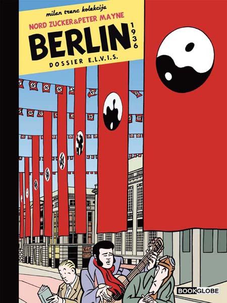 Berlin 1936 - Dossier E.L.V.I.S.